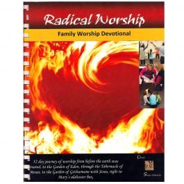 Radical Worship Family Devotions
