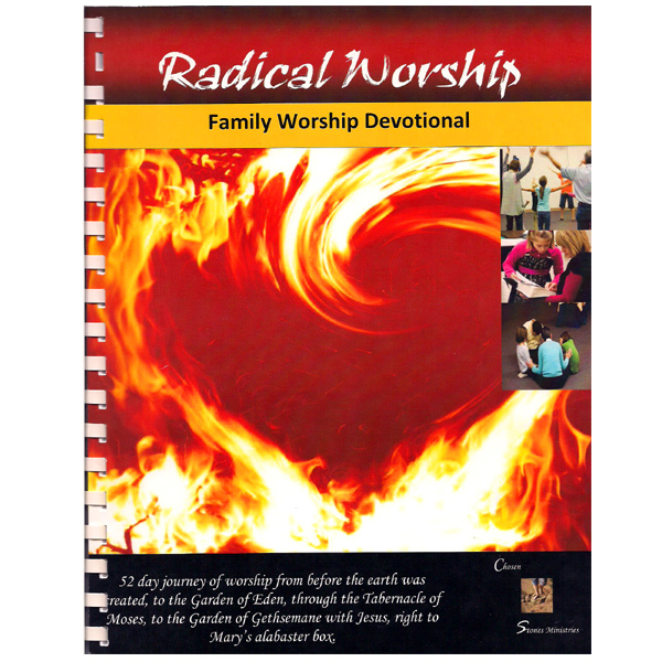 Radical Worship Family Devotions
