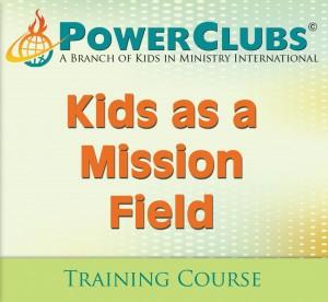Kids as a mission Field
