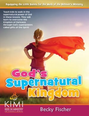 God's Supernatural Kingdom