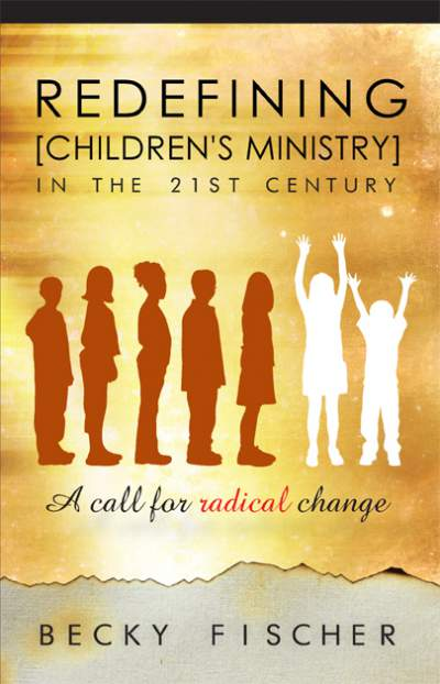 Redefining Children's Ministry cover
